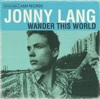 Walking Away - Jonny Lang