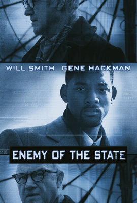 Enemy of the State Movie Synopsis, Reviews