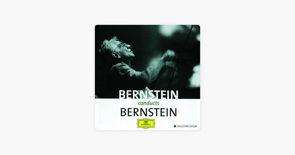 Bernstein conducts Bernstein by Leonard Bernstein on iTunes