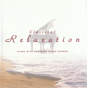 Classical Relaxation: Piano - Various Artists - Various Artists