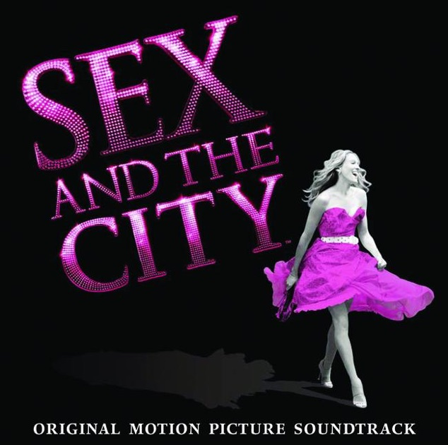 Songs played in sex and the city movie