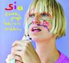 Sia - Soon We'll Be Found artwork