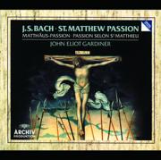 Bach: St. Matthew Passion, BWV 244 - English Baroque Soloists, John Eliot Gardiner & Monteverdi Choir - English Baroque Soloists, John Eliot Gardiner & Monteverdi Choir