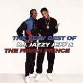 DJ Jazzy Jeff & The Fresh Prince - The Groove (Jazzy's Groove) (Single Version)