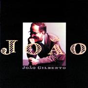 João - João Gilberto - João Gilberto