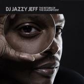 DJ Jazzy Jeff - Practice (feat. J Live)