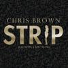 Chris Brown - Strip (feat. Kevin K-MAC McCall) artwork