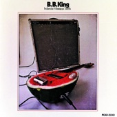 B.B. King - Ain't Gonna Worry My Life Anymore