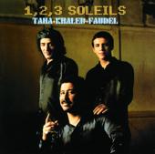 1, 2, 3 Soleils (Live à Bercy)-Faudel, Khaled & Rachid Taha