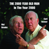 The 2000 Year Old Man In the Year 2000 - Carl Reiner & Mel Brooks