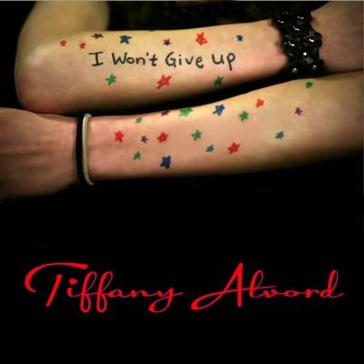 I Won't Give Up - Single - Tiffany Alvord
