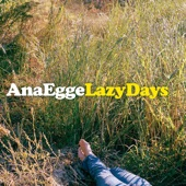 Ana Egge - Summer Wastin'