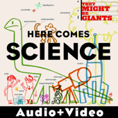 Here Comes Science (Audio + Video Version)