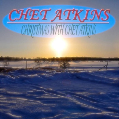 Christmas With Chet Atkins - Chet Atkins