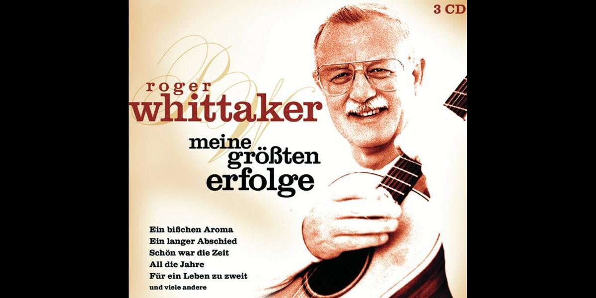 """Meine größten Erfolge"""" von Roger Whittaker bei Apple Music"""