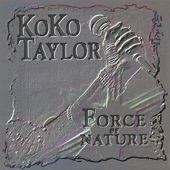 Koko Taylor - If I Can't Be First
