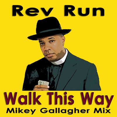 Walk This Way (Mikey Gallagher Mix) - Single - Run DMC