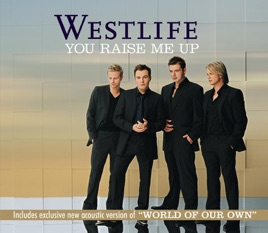 westlife you raise me up