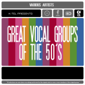 Great Vocal Groups Of The 50's (Re Recorded Versions)-Various Artists