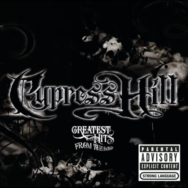 Greatest Hits from the Bong by Cypress Hill on iTunes
