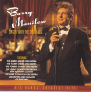 Singin' With the Big Bands - Barry Manilow - Barry Manilow