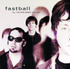 Fastball - The Way artwork