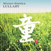 Mizuyo Komiya - A Lullaby of Itsuki        (Itsuki no Komoriuta)