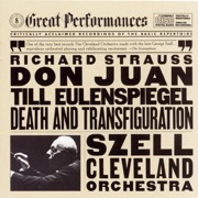 Great Performances - Strauss: Til Eulenspiegel's Merry Pranks, Don Juan, Death and Transfiguration - Cleveland Orchestra & George Szell - Cleveland Orchestra & George Szell