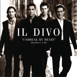 Unbreak my heart regresa a mi single by il divo on - Il divo amazing grace video ...