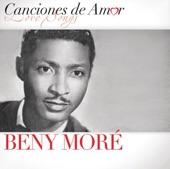 """Benny Moré - Mucho Corazón (With Lalo Montañe """"Dueto Fantasma"""")"""