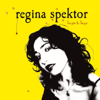 Regina Spektor - Begin to Hope (Bonus Track Version)  artwork