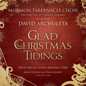 Glad Christmas Tidings-David Archuleta, Mormon Tabernacle Choir, Mack Wilberg & Orchestra At Temple Square