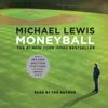 Michael Lewis - Moneyball: The Art of Winning an Unfair Game bild