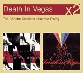 ‎Scorpio Rising / The Contino Sessions by Death In Vegas