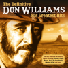 The Definitive Don Williams: His Greatest Hits - Don Williams