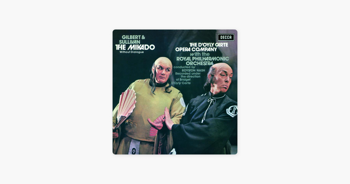 Carte Orchestra.Gilbert Sullivan The Mikado By Royal Philharmonic Orchestra