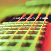 Monte Montgomery - When Will I