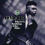 There's Nothing Like This - Omar - Omar