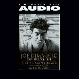 Joe DiMaggio: The Hero's Life audiobook