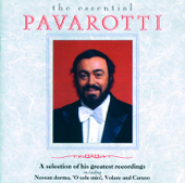 The Essential Pavarotti: A Selection of His Greatest Recordings