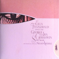 View album Ella Fitzgerald - Ella Fitzgerald Sings the George & Ira Gershwin Song Book (Expanded Edition)