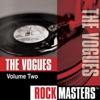 Rock Masters: The Vogues, Vol. 2