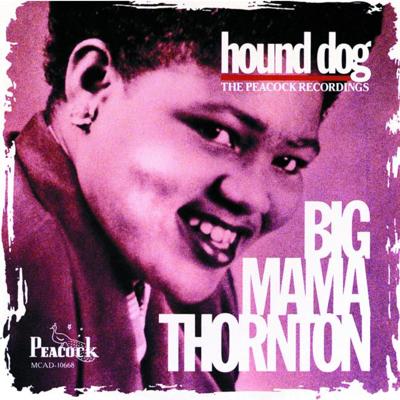 Hound Dog (Single) - Big Mama Thornton song