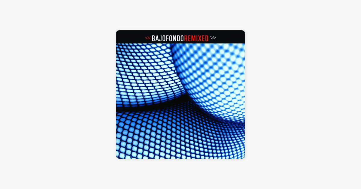 bajofondo remixed 2005