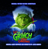 Dr. Seuss' How the Grinch Stole Christmas (Original Motion Picture Soundtrack) - James Horner
