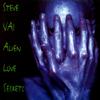 Alien Love Secrets - Steve Vai