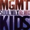 Kids (Soulwax Remix) - Single