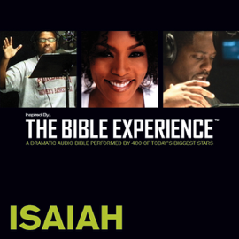 Isaiah: The Bible Experience (Unabridged) audiobook