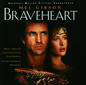 Braveheart (Soundtrack from the Motion Picture) - James Horner & London Symphony Orchestra