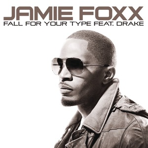 Fall for Your Type (feat. Drake) - Single